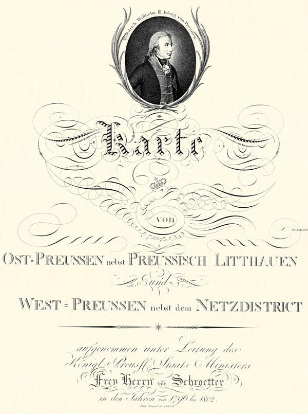Karte von Ost-Preussen nebst Preussisch Litthauen und West - Preussen nebst dem Netzdistrict.